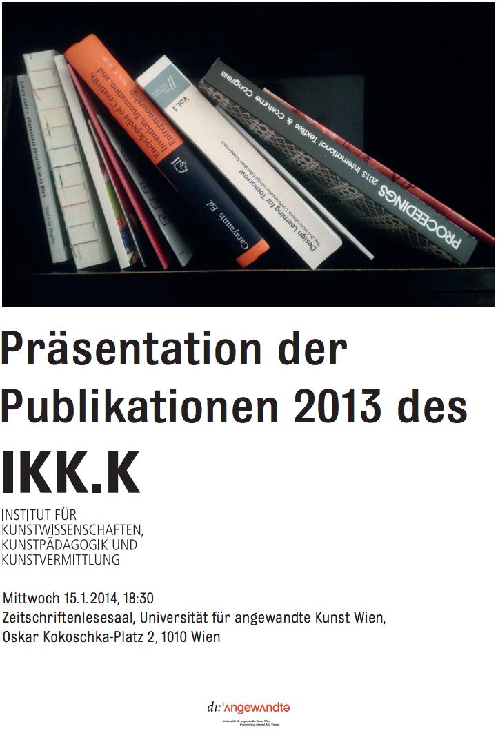 Präsentation der Publikationen 2013 des IKK.K